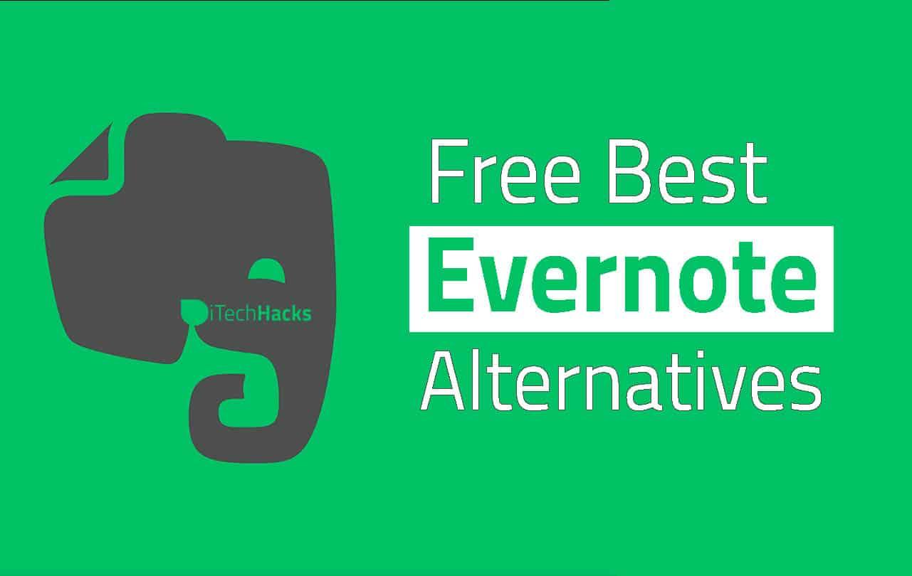 Best Free Evernote Alternatives in 2019