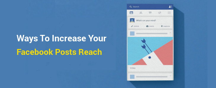 How to Increase Your Facebook Organic Reach