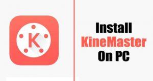 Install-KineMaster-on-PC